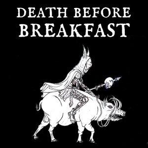 Death Before Breakfast Foto artis