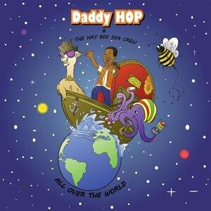 Daddy Hop & the Hay Bee Sea Crew Foto artis