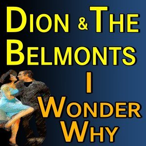 Dion and The Belmonts 歌手頭像