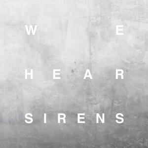 We Hear Sirens Foto artis