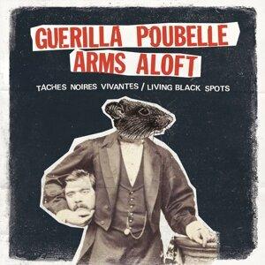 Guerilla Poubelle, Arms Aloft Foto artis