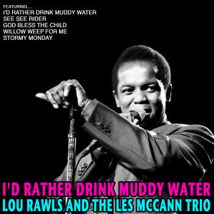 Lou Rawls and The Les McCann Trio 歌手頭像