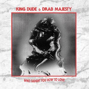 King Dude, Drab Majesty Foto artis
