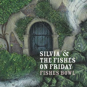 Silvia & the Fishes on Friday 歌手頭像