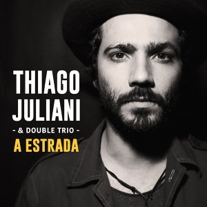 Thiago Juliani & Double Trio Foto artis