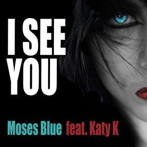 Moses Blue Feat. Katy K Foto artis
