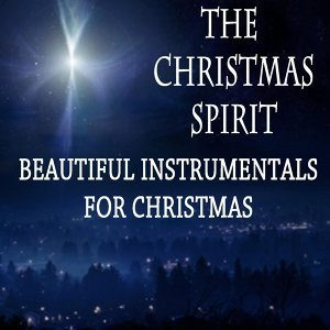 Lo Mejor De La Música Instrumental, The Christmas Spirit, Christmas Songs Foto artis