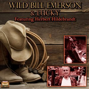 Wild Bill Emerson, Lucky Foto artis
