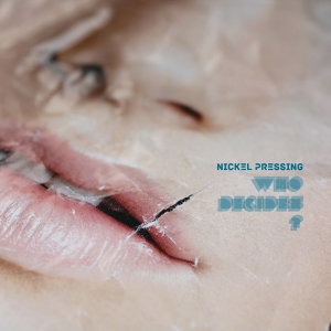 Nickel Pressing 歌手頭像