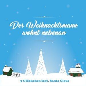 3 Glöckchen feat. Santa Claus Foto artis
