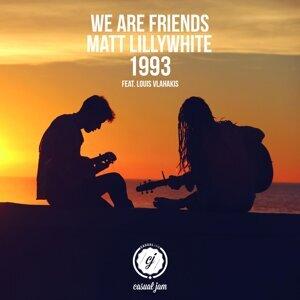 We Are Friends, Matt Lillywhite Foto artis