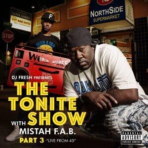 Mistah F.A.B., DJ.Fresh Foto artis