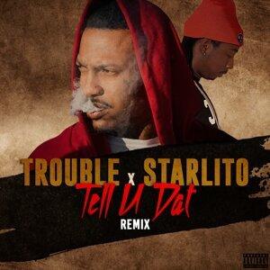 Trouble, Starlito Foto artis
