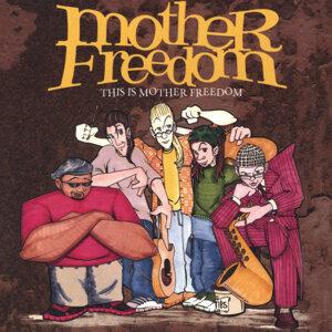 Mother Freedom Foto artis