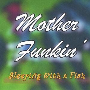 Mother Funkin' Foto artis