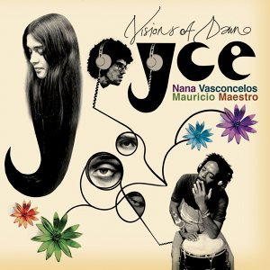 Joyce, Nana Vasconcelos, Mauricio Maestro 歌手頭像