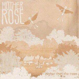 Mother Rose Foto artis