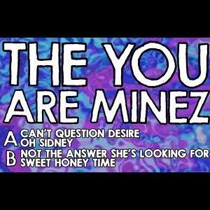 The You Are Minez Foto artis