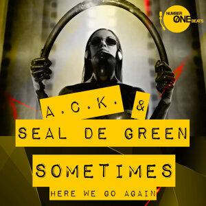 A.C.K. & Seal De Green Foto artis
