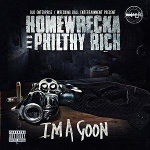 Homewrecka, Philthy Rich Foto artis