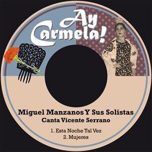Miguel Manzanos Y Sus Solistas, Vicente Serrano Foto artis