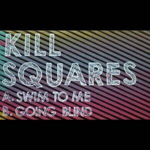 Kill Squares Foto artis