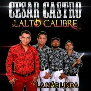 Cesar Castro y Su Alto Calibre Foto artis