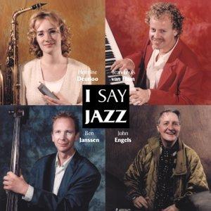 I Say Jazz Foto artis