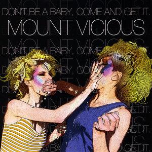 Mount Vicious Foto artis