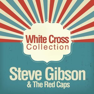 Steve Gibson & The Red Caps