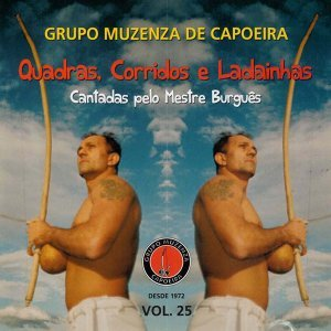 Mestre Burgês, Grupo Muzenza de Capoeira Foto artis
