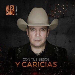 """Alex Cano """"El Grande"""" Foto artis"""