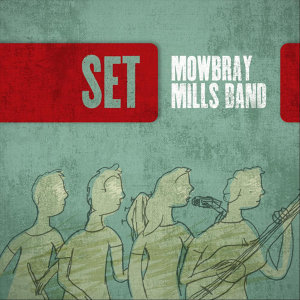 Mowbray Mills Band Foto artis