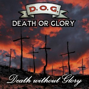 Death or Glory Foto artis