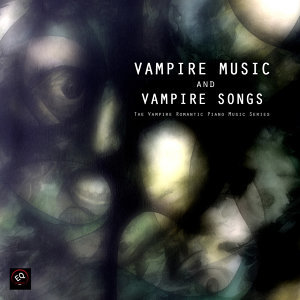 The Vampire Romantic Piano Music Series 歌手頭像