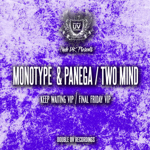 Monotype, Panega, Two Mind Foto artis
