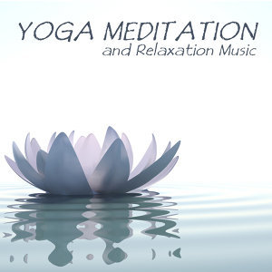 Yoga Meditation and Relaxation Music 歌手頭像