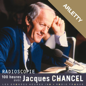 Jacques Chancel, Arletty Foto artis