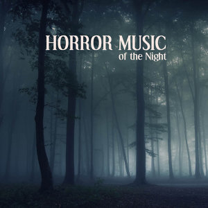 Horror Music of the Night 歌手頭像