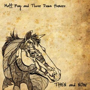Matt Ray and Those Damn Horses Foto artis