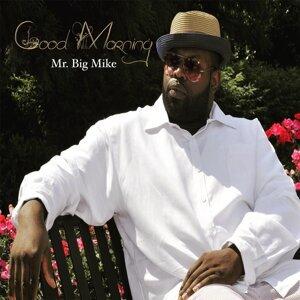 Mr. Big Mike Foto artis