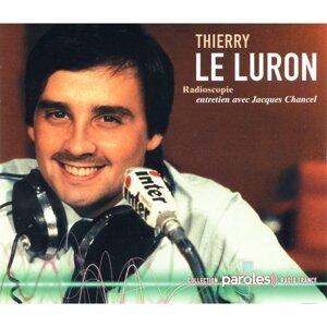 Jacques Chancel, Thierry Le Luron Foto artis