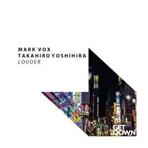 Mark Vox & Takahiro Yoshihira Foto artis
