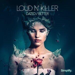 Loud N' Killer Foto artis