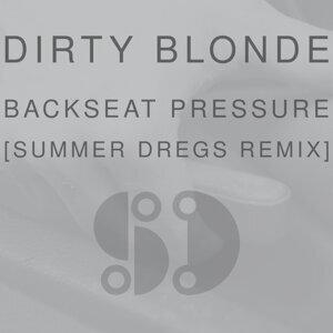 Dirty Blonde, Summer Dregs Foto artis