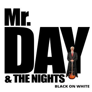 Mr. Day & The Nights Foto artis
