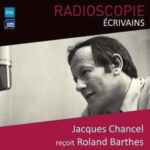 Roland Barthes, Jacques Chancel Foto artis