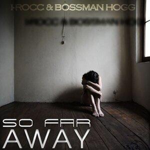 I-Rocc, BossMan Hogg Foto artis