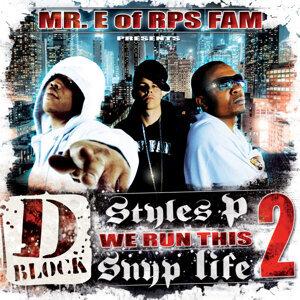 Mr. E of RPS Fam, Styles P & Snyp Life (D-Block) Foto artis