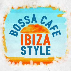 Bossa Cafe en Ibiza 歌手頭像